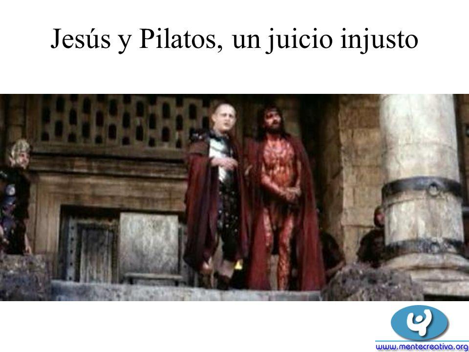 Jesús y Pilatos, un juicio injusto