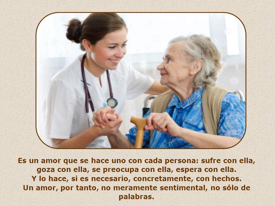 Es un amor que no espera nada de los demás, sino que toma siempre la iniciativa, es el primero en amar.