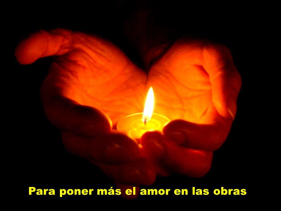 te habitaré e infundiré Espíritu de amor