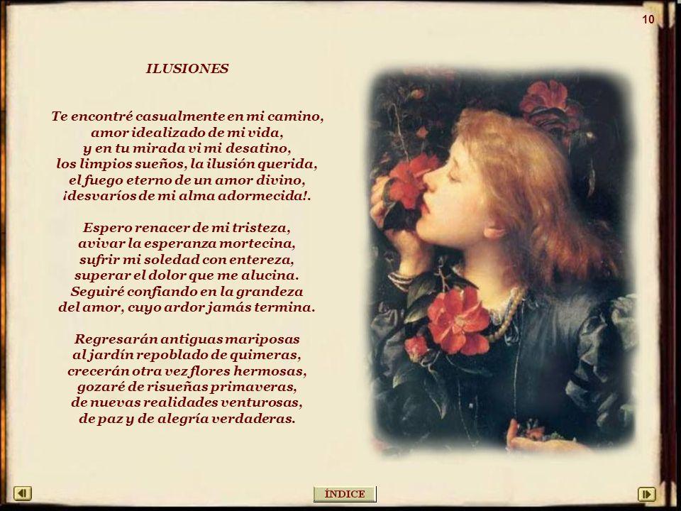 AMOR ETERNO El amor es lo único que importa. Amor es flor del alma enaltecida, es don del ser humano, es ciega herida del ser, que desalienta o reconf