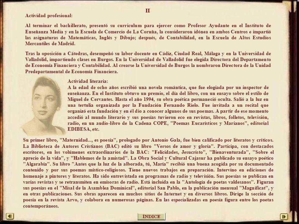CURRICULUM VITAE DE EMMA-MARGARITA R. A.-VALDÉS Tras el examen de ingreso, en Oviedo, a los nueve años, estudió en el Instituto