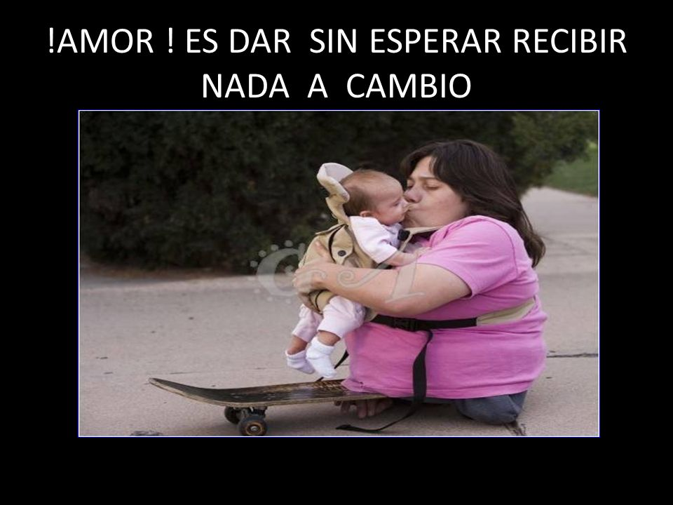 EL AMOR ES ACCION Y REACCION ¡¡ CONSCIENTE !!