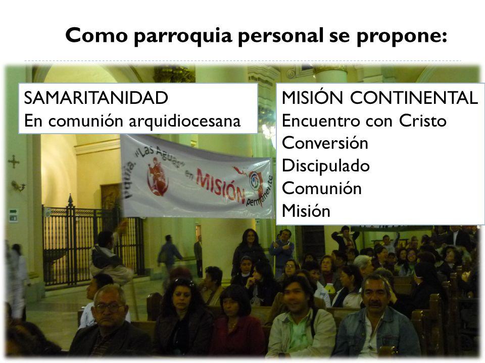 Como parroquia personal se propone: