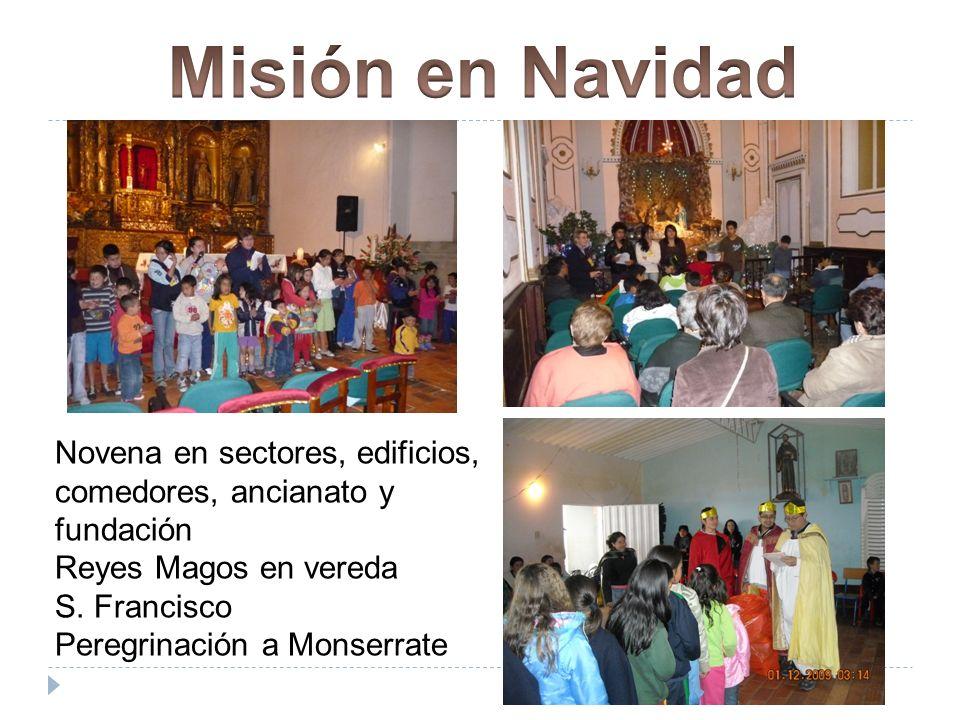 Novena en sectores, edificios, comedores, ancianato y fundación Reyes Magos en vereda S.