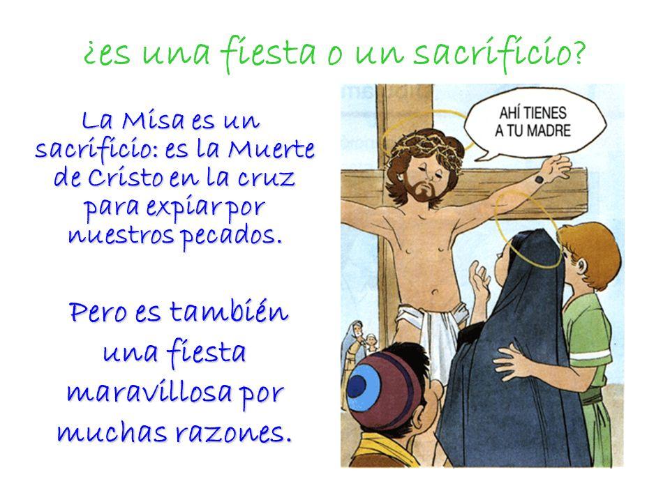 La Sagrada Eucaristía 7. La Eucaristía es una fiesta