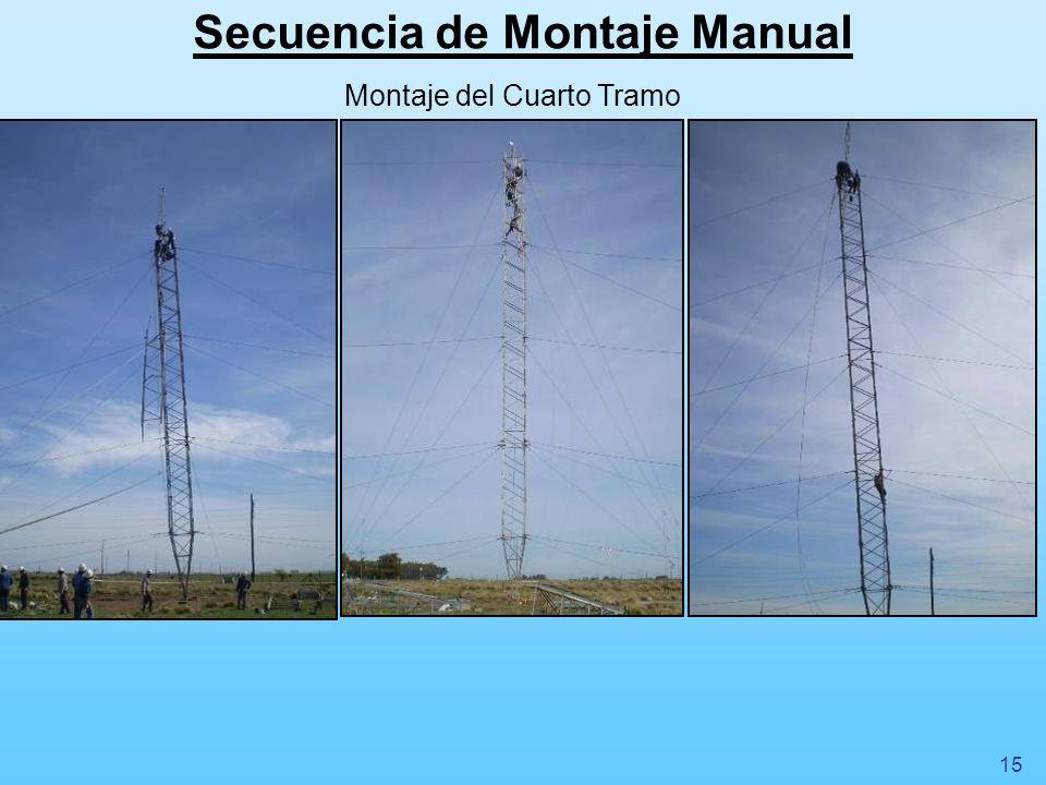 Secuencia de Montaje Manual Montaje del Cuarto Tramo 15