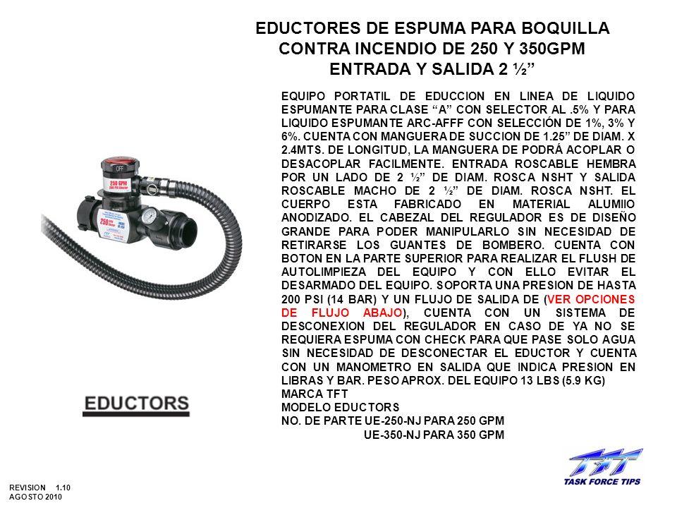 EDUCTORES DE ESPUMA PARA BOQUILLA CONTRA INCENDIO DE 250 Y 350GPM ENTRADA Y SALIDA 2 ½ EQUIPO PORTATIL DE EDUCCION EN LINEA DE LIQUIDO ESPUMANTE PARA