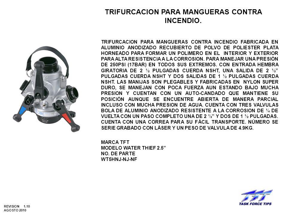 TRIFURCACION PARA MANGUERAS CONTRA INCENDIO. TRIFURCACION PARA MANGUERAS CONTRA INCENDIO FABRICADA EN ALUMINIO ANODIZADO RECUBIERTO DE POLVO DE POLIES