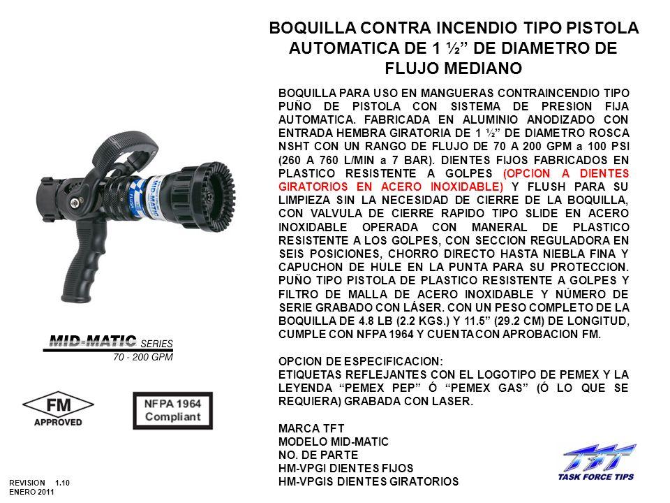 BOQUILLA CONTRA INCENDIO TIPO PISTOLA AUTOMATICA DE 1 ½ DE DIAMETRO DE FLUJO MEDIANO BOQUILLA PARA USO EN MANGUERAS CONTRAINCENDIO TIPO PUÑO DE PISTOL