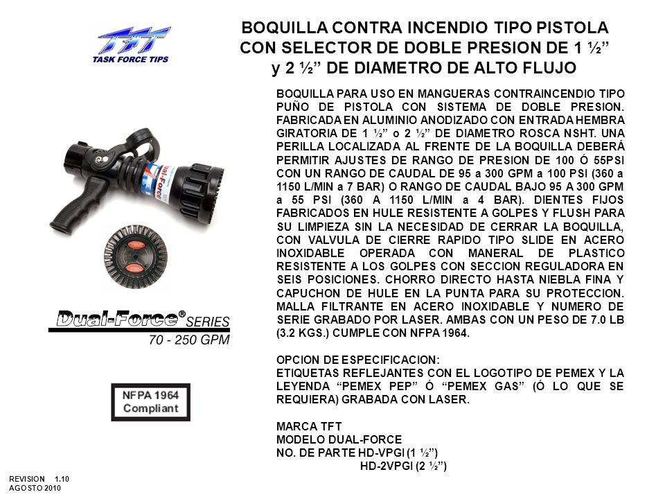 BOQUILLA CONTRA INCENDIO TIPO PISTOLA CON SELECTOR DE DOBLE PRESION DE 1 ½ y 2 ½ DE DIAMETRO DE ALTO FLUJO BOQUILLA PARA USO EN MANGUERAS CONTRAINCEND