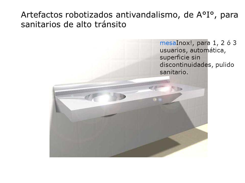 mesaInox!, para 1, 2 ó 3 usuarios, automática, superficie sin discontinuidades, pulido sanitario. Artefactos robotizados antivandalismo, de A°I°, para