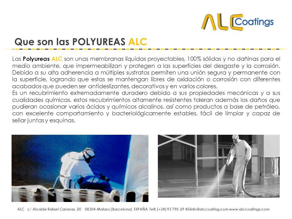 Las Polyureas ALC son unas membranas líquidas proyectables, 100% sólidas y no dañinas para el medio ambiente, que impermeabilizan y protegen a las sup