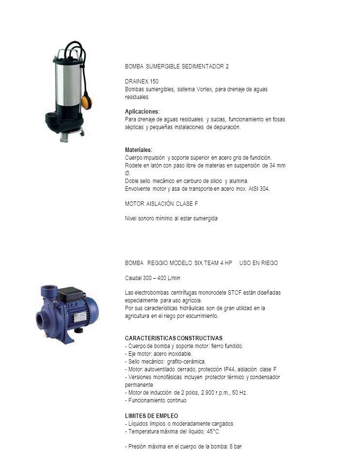 BOMBA SUMERGIBLE SEDIMENTADOR 2 DRAINEX 150 Bombas sumergibles, sistema Vortex, para drenaje de aguas residuales Aplicaciones: Para drenaje de aguas residuales y sucias, funcionamiento en fosas sépticas y pequeñas instalaciones de depuración.