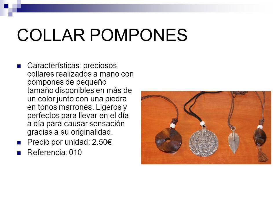 COLLAR POMPONES Características: preciosos collares realizados a mano con pompones de pequeño tamaño disponibles en más de un color junto con una pied