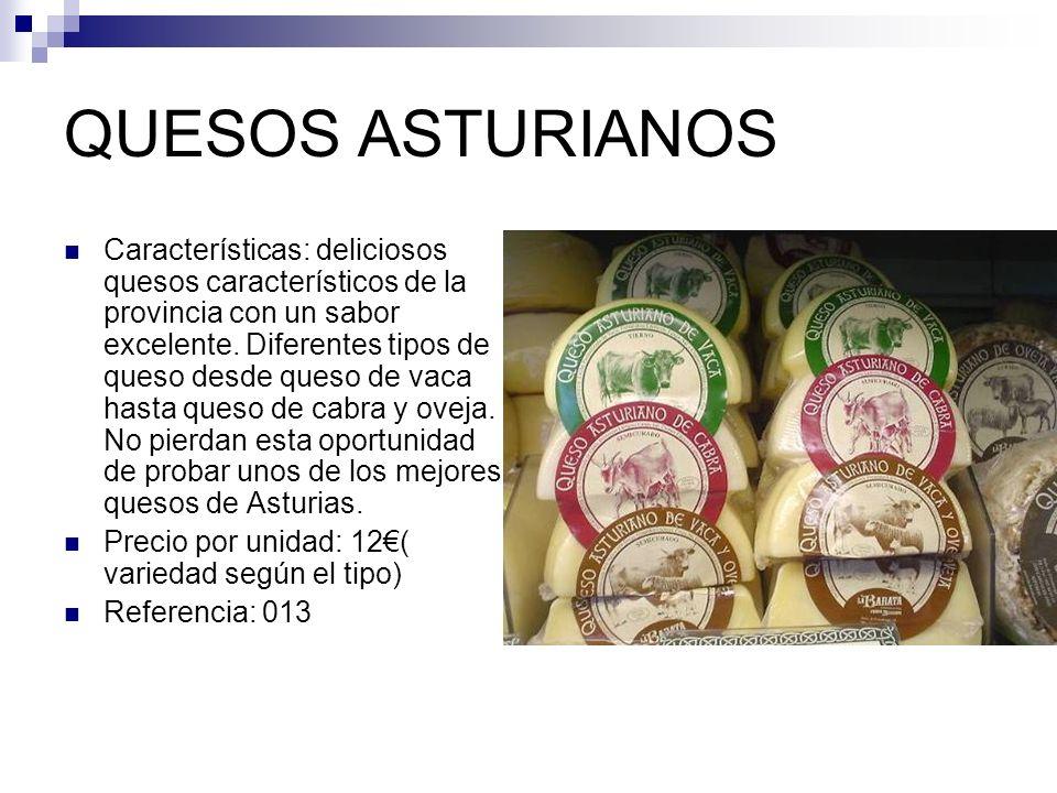 QUESOS ASTURIANOS Características: deliciosos quesos característicos de la provincia con un sabor excelente. Diferentes tipos de queso desde queso de