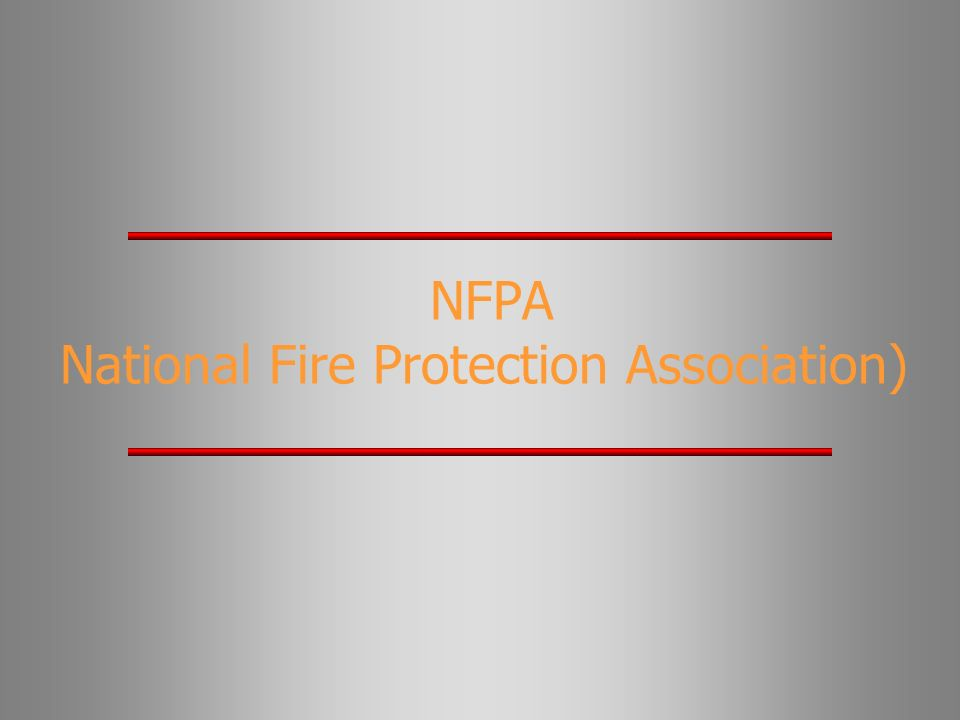 NFPA National Fire Protection Association)