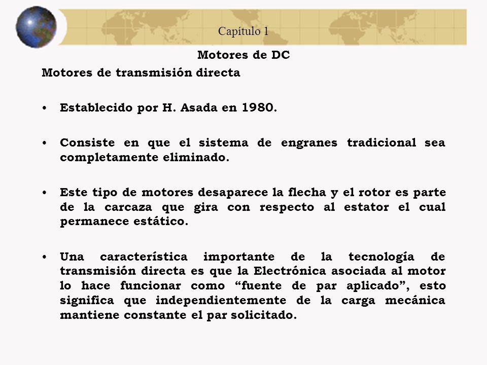 Capítulo 1 Motores de DC Motores de transmisión directa Establecido por H.