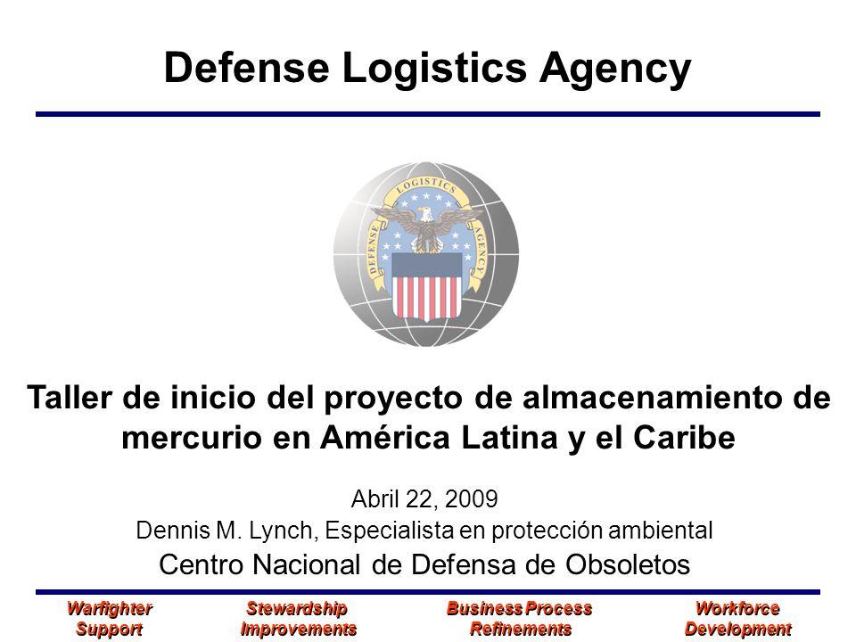 Defense Logistics Agency Warfighter Stewardship Business Process Workforce Support Improvements Refinements Development Warfighter Stewardship Busines