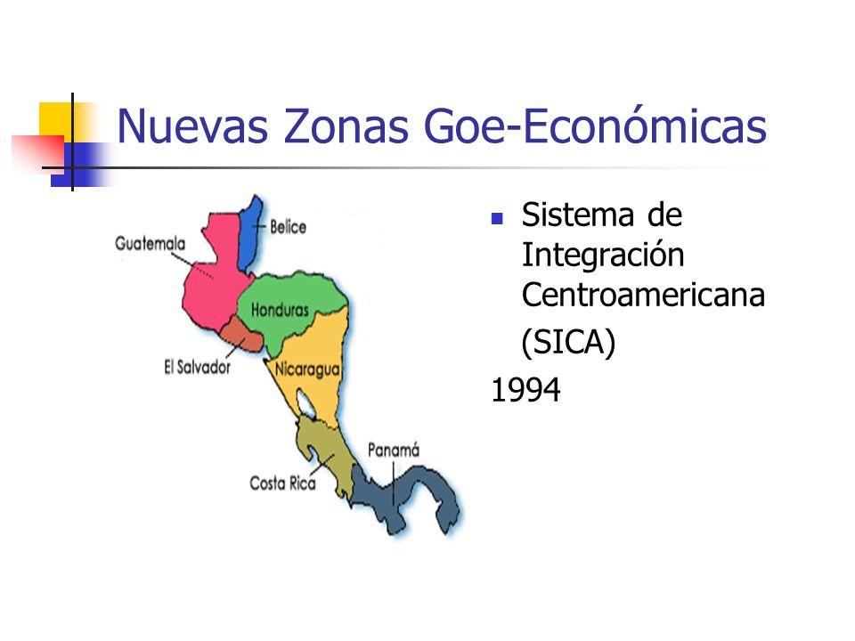 Nuevas Zonas Goe-Económicas Sistema de Integración Centroamericana (SICA) 1994