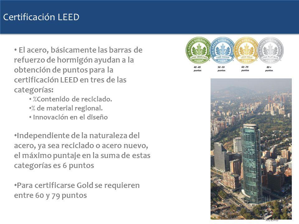 Certificación LEED El acero, básicamente las barras de refuerzo de hormigón ayudan a la obtención de puntos para la certificación LEED en tres de las