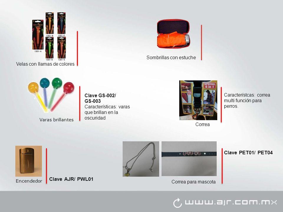 Encendedor Clave AJR/ PWL01 Velas con llamas de colores Correa Característcas: correa multi función para perros. Sombrillas con estuche Varas brillant