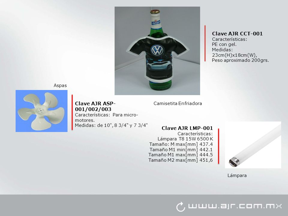 Camisetita Enfriadora Clave AJR CCT-001 Características: PE con gel. Medidas: 23cm(H)x18cm(W), Peso aproximado 200grs. Clave AJR LMP-001 Característic