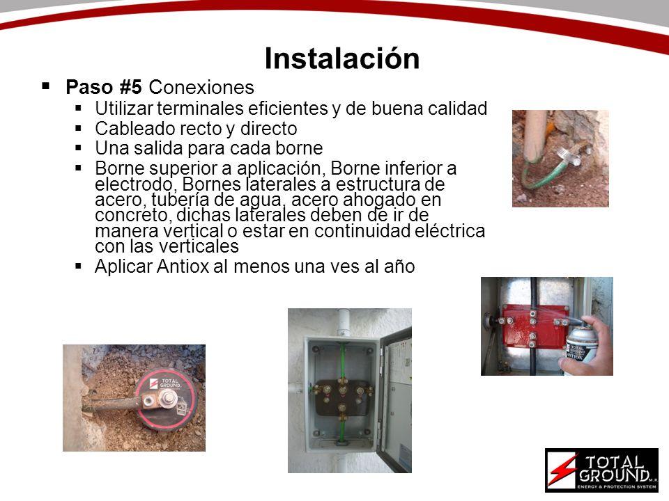 Instalación Paso #5 Conexiones Utilizar terminales eficientes y de buena calidad Cableado recto y directo Una salida para cada borne Borne superior a