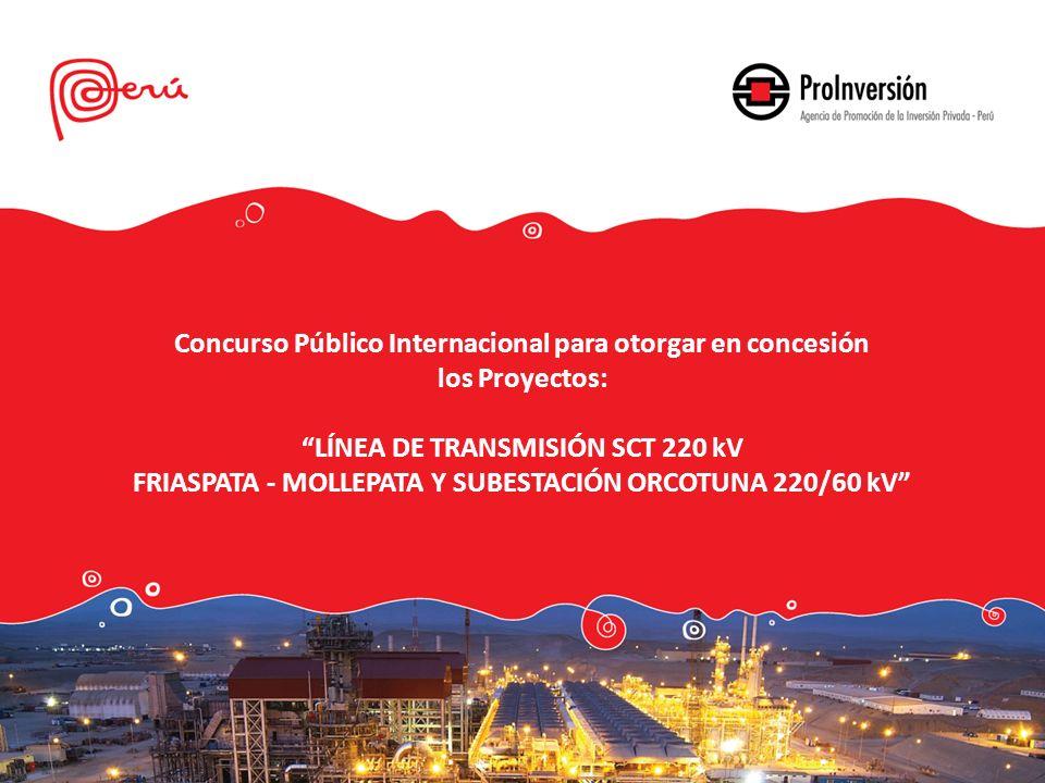 2 LÍNEA DE TRANSMISIÓN SCT 220 kV FRIASPATA - MOLLEPATA Y SUBESTACIÓN ORCOTUNA 220/60 kV CONVOCADO Ubicación: Huancavelica, Ayacucho, Junín.