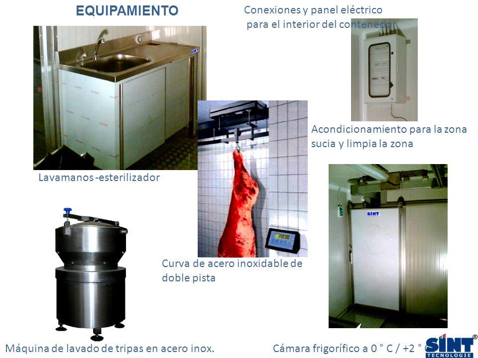 Lavamanos -esterilizador Cámara frigorífico a 0 ° C / +2 ° CMáquina de lavado de tripas en acero inox. Conexiones y panel eléctrico para el interior d