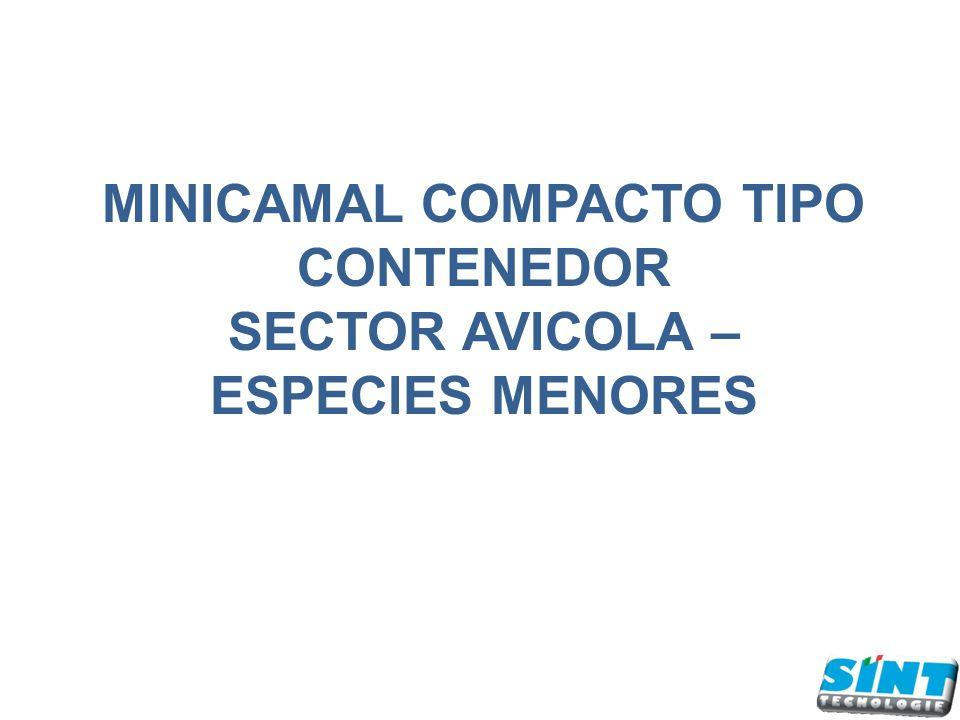 MINICAMAL COMPACTO TIPO CONTENEDOR SECTOR AVICOLA – ESPECIES MENORES