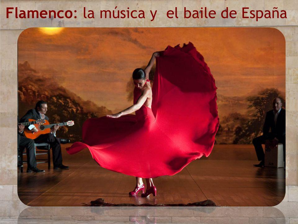 Flamenco: la música y el baile de España