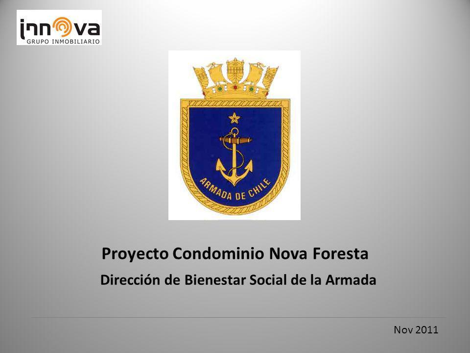 Nov 2011 Dirección de Bienestar Social de la Armada Proyecto Condominio Nova Foresta