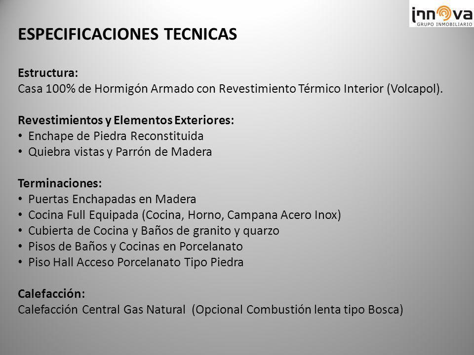 Estructura: Casa 100% de Hormigón Armado con Revestimiento Térmico Interior (Volcapol). Revestimientos y Elementos Exteriores: Enchape de Piedra Recon