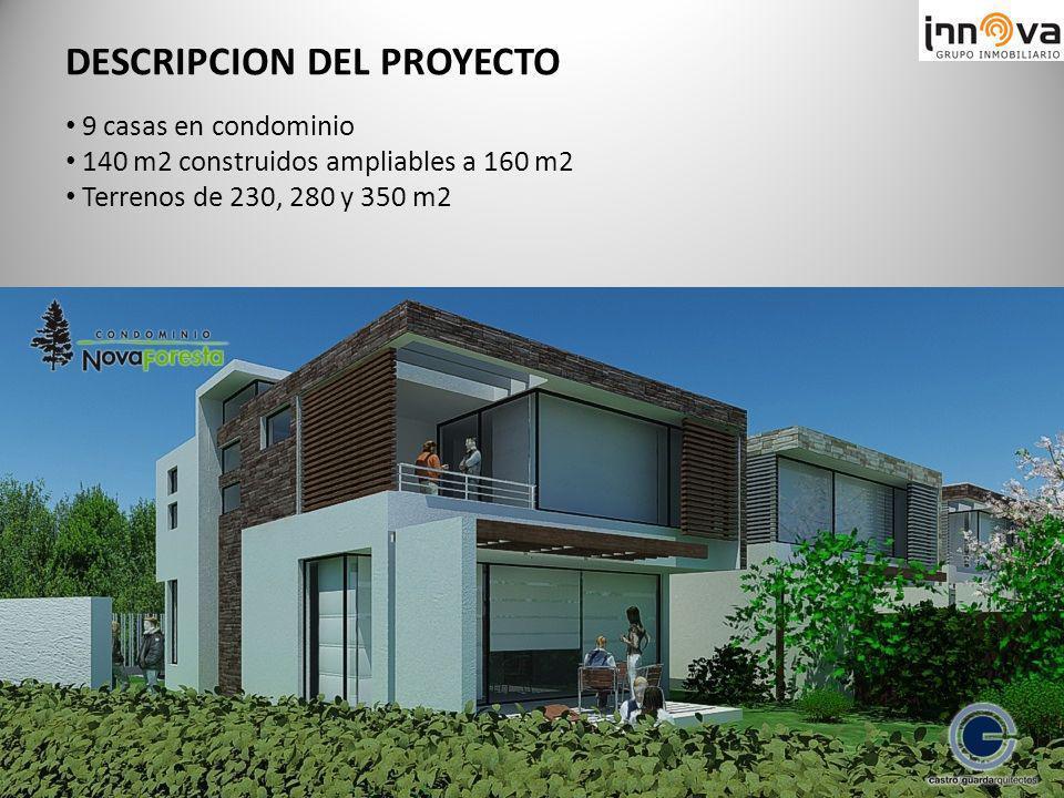 9 casas en condominio 140 m2 construidos ampliables a 160 m2 Terrenos de 230, 280 y 350 m2 DESCRIPCION DEL PROYECTO