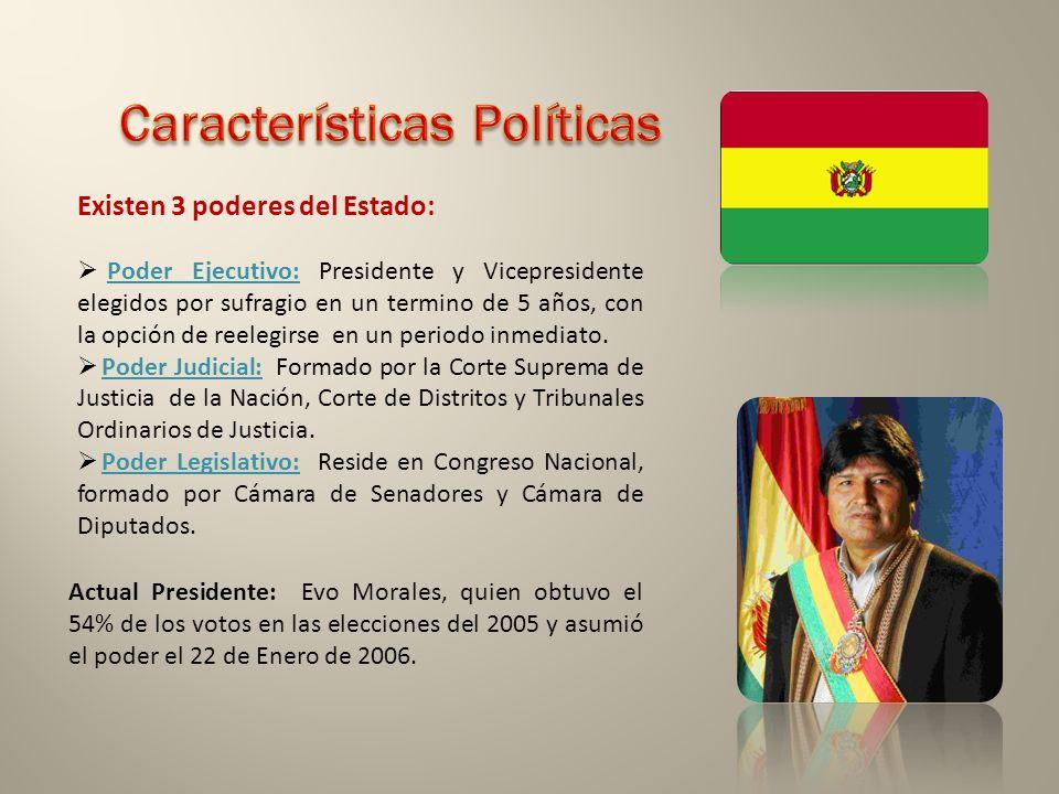 Existen 3 poderes del Estado: Poder Ejecutivo: Presidente y Vicepresidente elegidos por sufragio en un termino de 5 años, con la opción de reelegirse en un periodo inmediato.