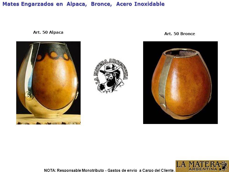 Art. 50 Bronce Mates Engarzados en Alpaca, Bronce, Acero Inoxidable Art. 50 Alpaca NOTA: Responsable Monotributo - Gastos de envío a Cargo del Cliente