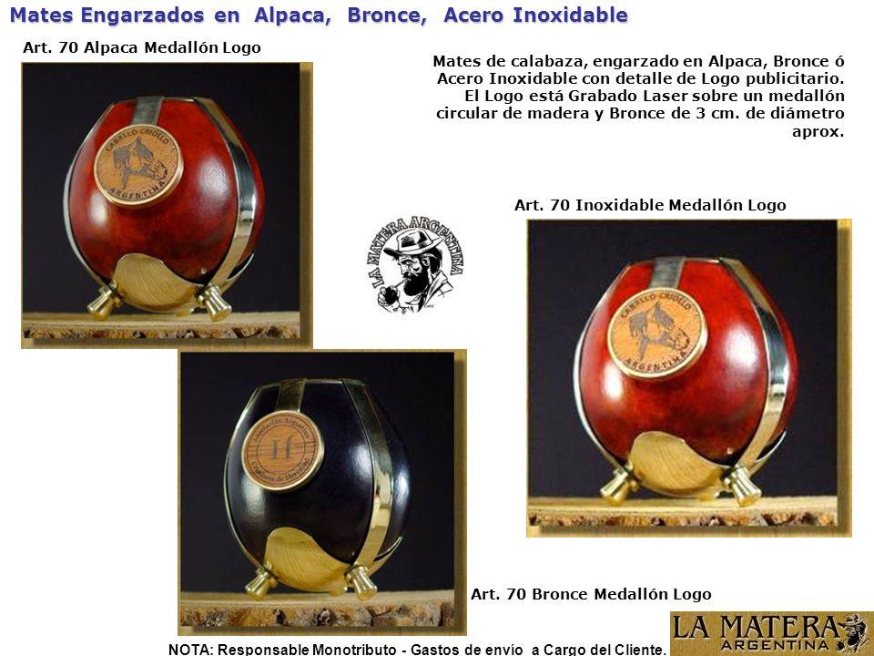 Mates Engarzados en Alpaca, Bronce, Acero Inoxidable Art. 70 Bronce Medallón Logo Art. 70 Alpaca Medallón Logo Mates de calabaza, engarzado en Alpaca,