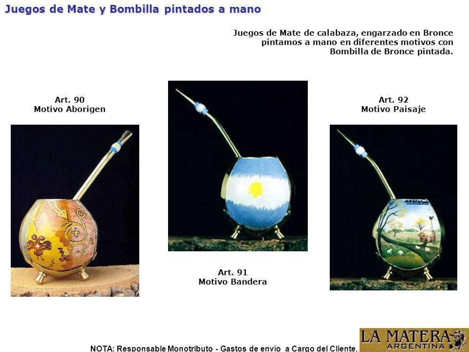 Juegos de Mate y Bombilla pintados a mano Art. 90 Motivo Aborigen Art. 91 Motivo Bandera Art. 92 Motivo Paisaje Juegos de Mate de calabaza, engarzado