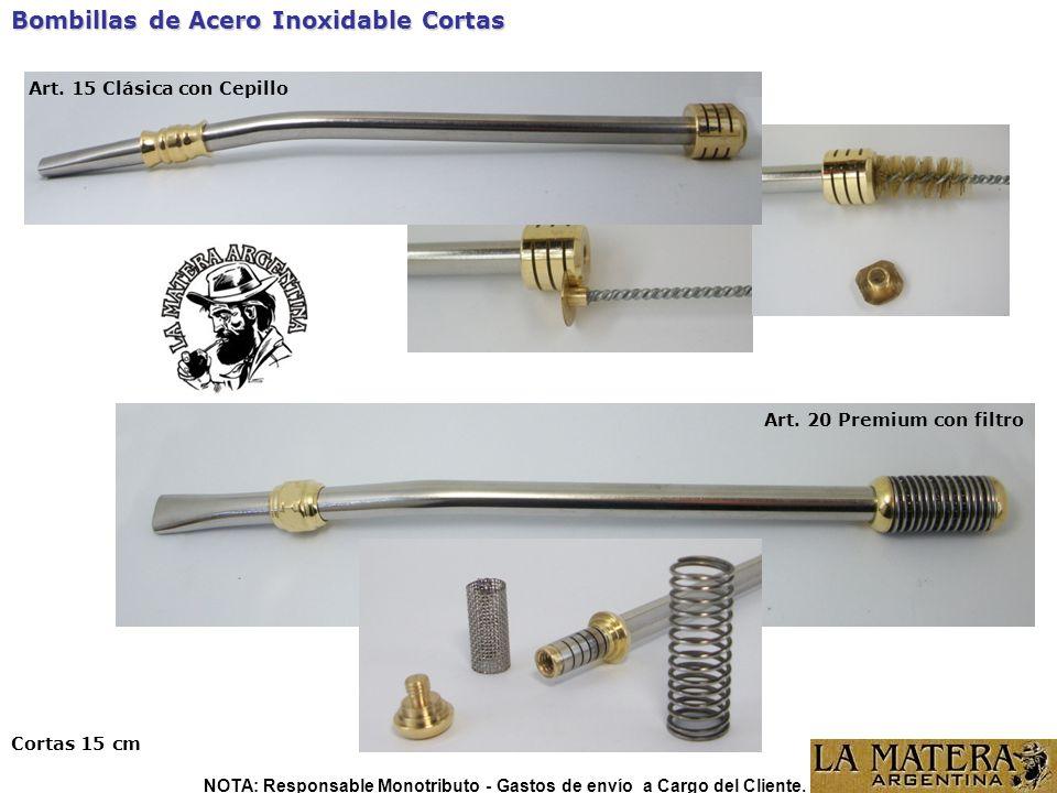 Bombillas de Acero Inoxidable Cortas Cortas 15 cm NOTA: Responsable Monotributo - Gastos de envío a Cargo del Cliente.