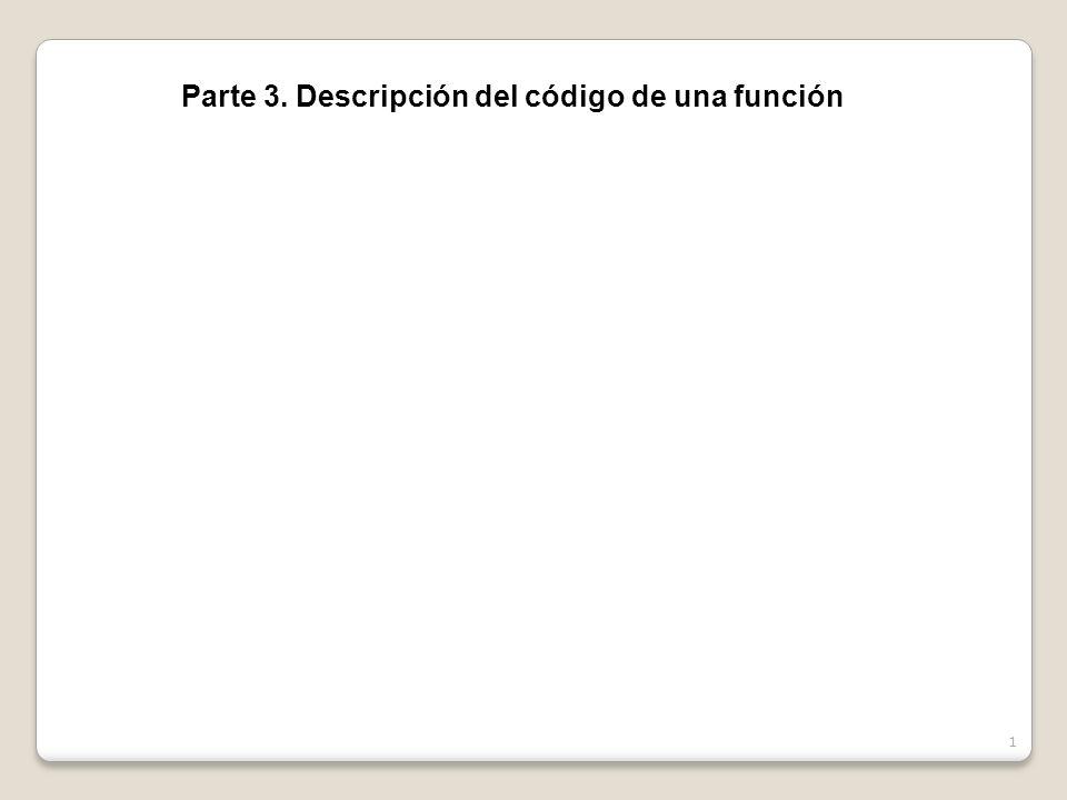 Parte 3. Descripción del código de una función 1