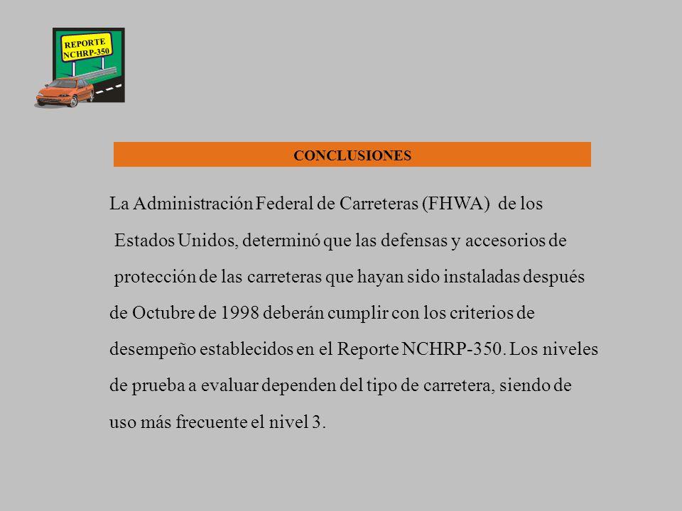 REPORTE NCHRP-350 CRITERIOS DE EVALUACION PARA PRUEBAS DE DEFENSAS