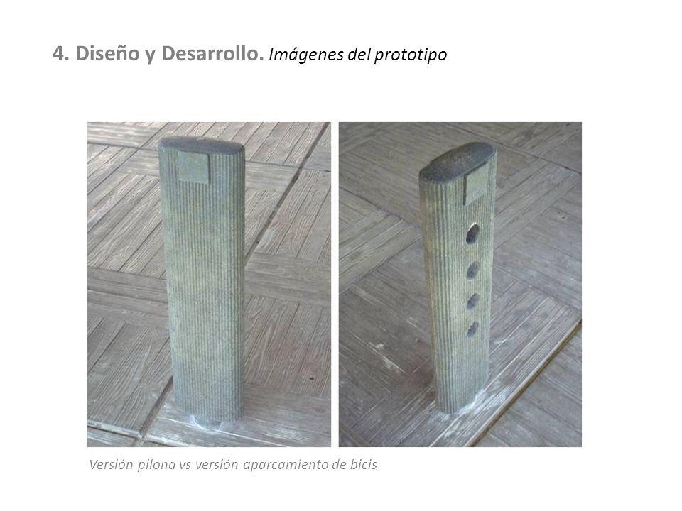 Versión pilona vs versión aparcamiento de bicis 4. Diseño y Desarrollo. Imágenes del prototipo