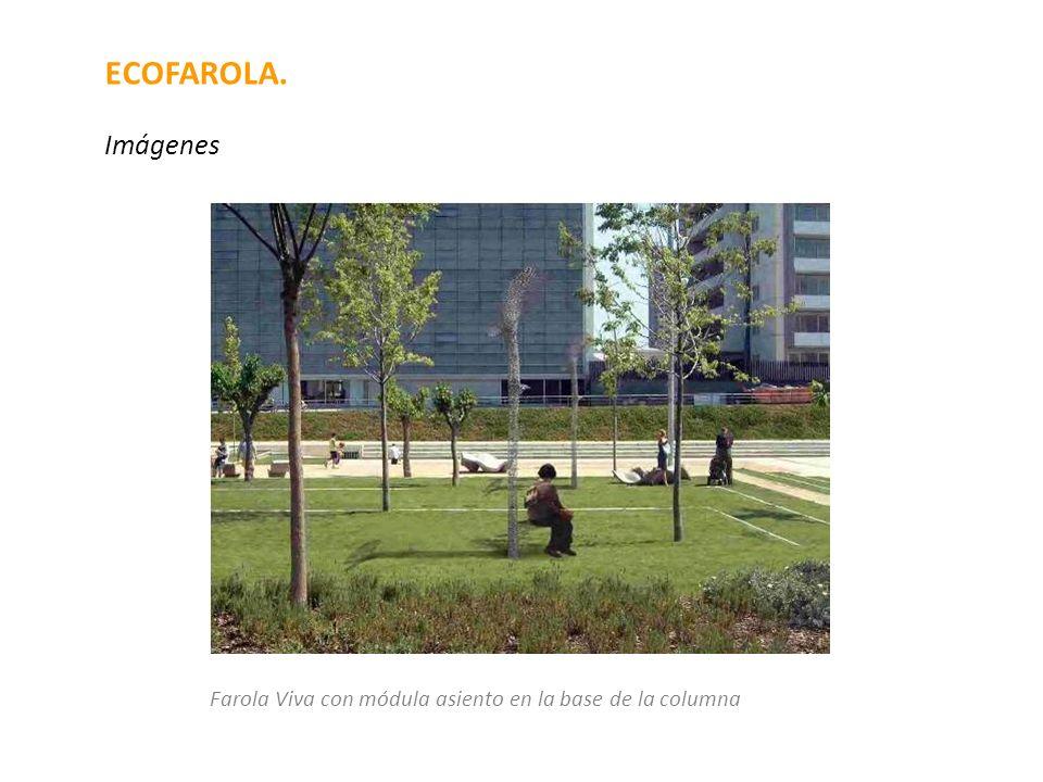ECOFAROLA. Imágenes Farola Viva con módula asiento en la base de la columna