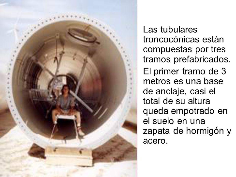 Las tubulares troncocónicas están compuestas por tres tramos prefabricados. El primer tramo de 3 metros es una base de anclaje, casi el total de su al
