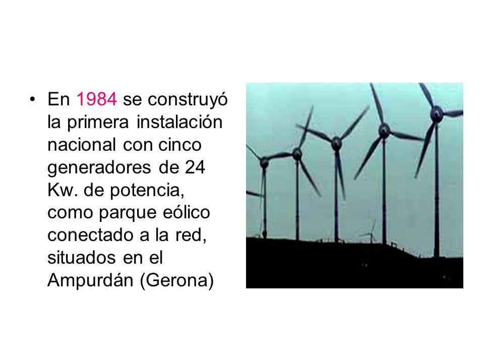 En 1984 se construyó la primera instalación nacional con cinco generadores de 24 Kw. de potencia, como parque eólico conectado a la red, situados en e