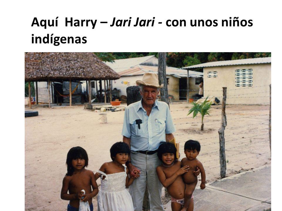 Aquí Harry – Jari Jari - con unos niños indígenas