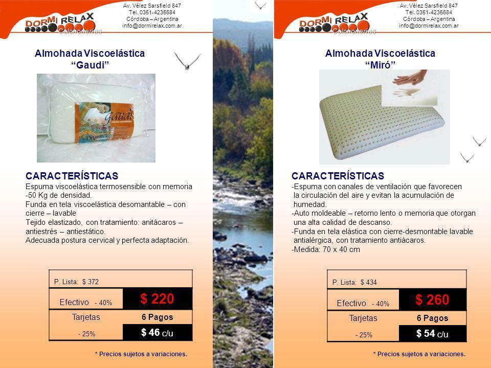 Av. Vélez Sarsfield 847 Tel. 0351-4235684 Córdoba – Argentina info@dormirelax.com.ar Av. Vélez Sarsfield 847 Tel. 0351-4235684 Córdoba – Argentina inf