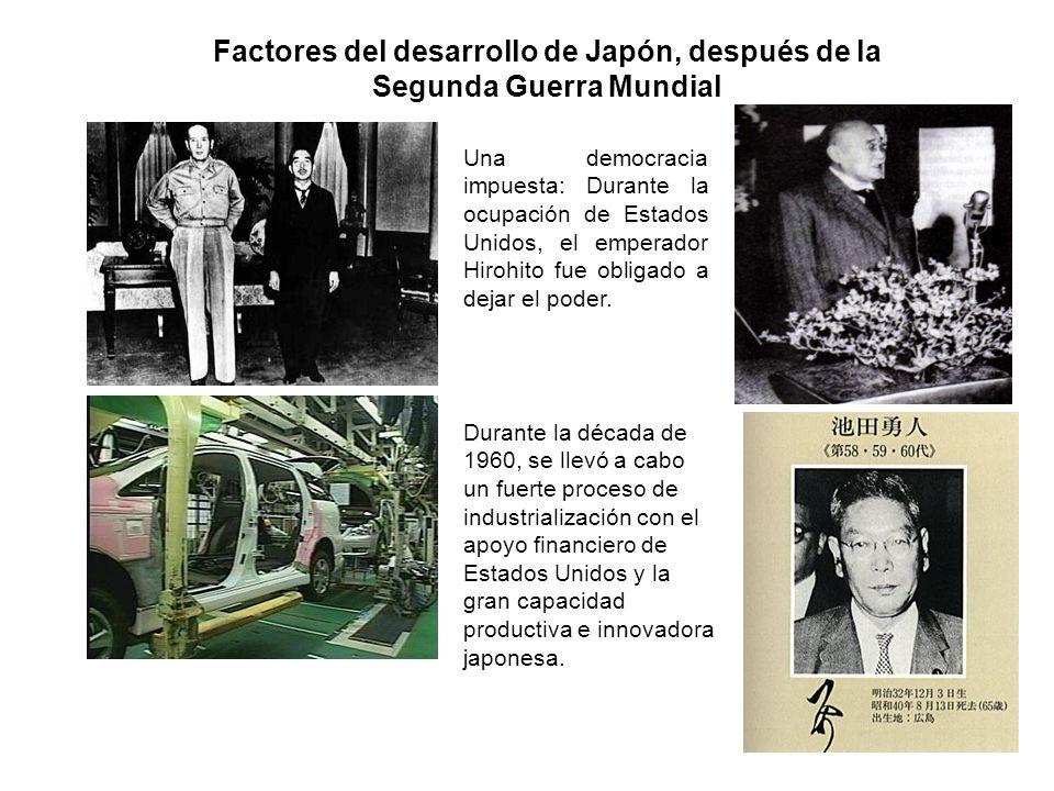 Factores del desarrollo de Japón, después de la Segunda Guerra Mundial Una democracia impuesta: Durante la ocupación de Estados Unidos, el emperador Hirohito fue obligado a dejar el poder.