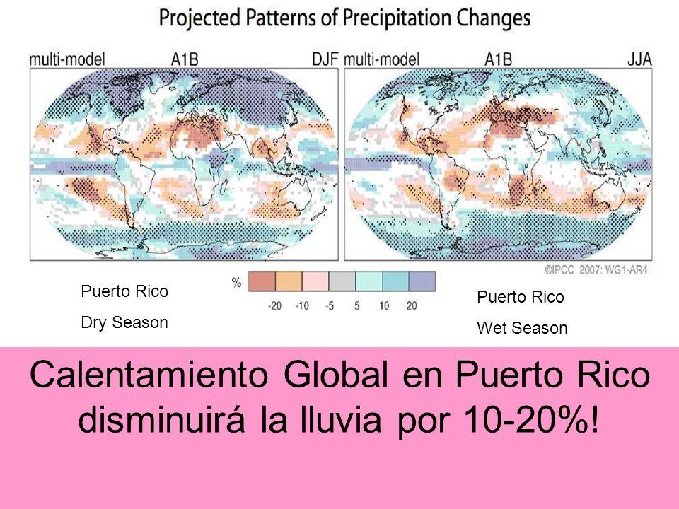 Puerto Rico Dry Season Puerto Rico Wet Season Calentamiento Global en Puerto Rico disminuirá la lluvia por 10-20%!