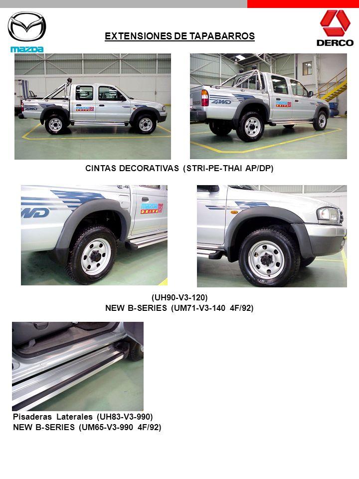 (UH90-V3-120) NEW B-SERIES (UM71-V3-140 4F/92) Pisaderas Laterales (UH83-V3-990) NEW B-SERIES (UM65-V3-990 4F/92) EXTENSIONES DE TAPABARROS CINTAS DEC